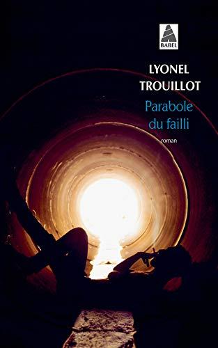 9782330053154: Parabole du failli