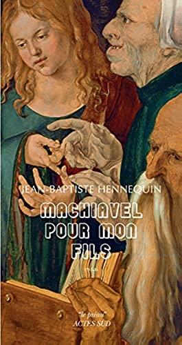 9782330053352: Machiavel pour mon fils (Le Préau)