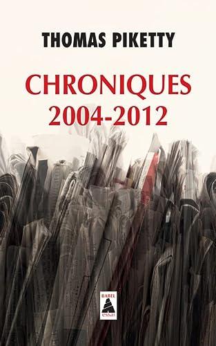 9782330053482: Chroniques 2004-2012