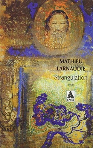 STRANGULATION: LARNAUDIE MATHIEU