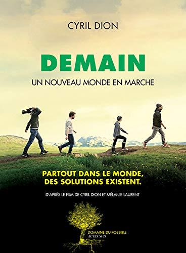 9782330055851: Demain : Un nouveau monde en marche (French Edition)