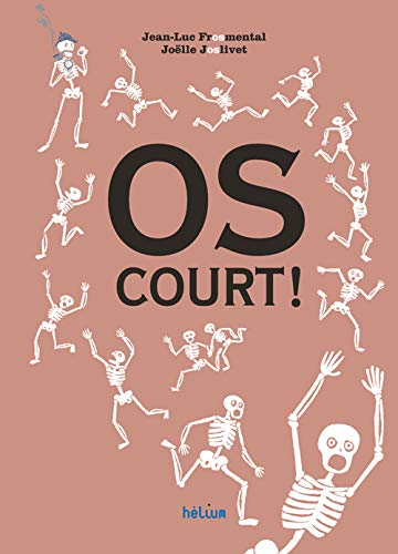 OS COURT !: FROMENTAL JEAN LUC