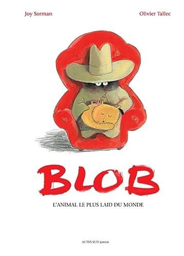 BLOB L ANIMAL LE PLUS LAID DU MONDE: SORMAN JOY
