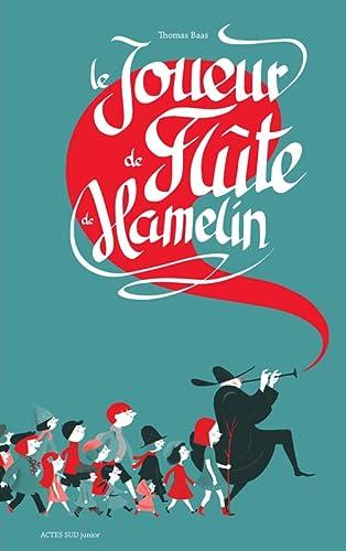 9782330056018: Le Joueur de Flûte de Hamelin
