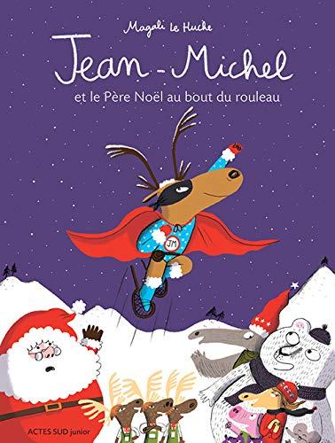 9782330056094: Jean-Michel : Jean-Michel et le Père Noël au bout du rouleau