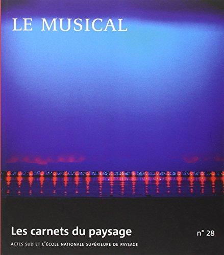 Les Carnets du Paysage N 28 le Musical: Collectif