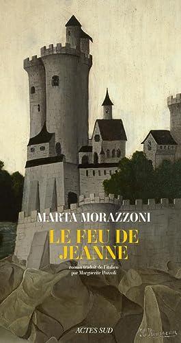 FEU DE JEANNE (LE): MORAZZONI MARTA