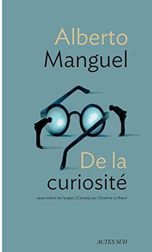 De la curiosité: Alberto Manguel