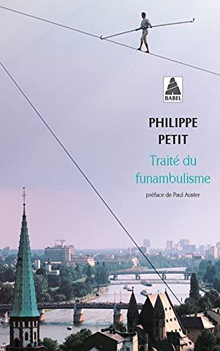 TRAITÉ DU FUNAMBULISME: PETIT PHILIPPE