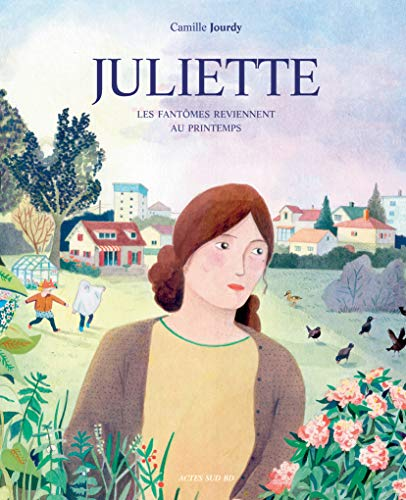 9782330057510: Juliette : Les fantômes reviennent au printemps