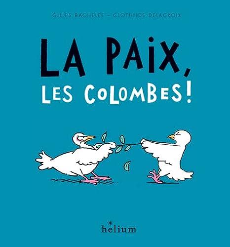 PAIX LES COLOMBES -LA-: BACHELET GILLES
