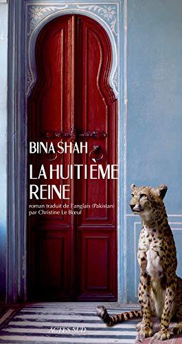 HUITIEME REINE -LA-: SHAH BINA