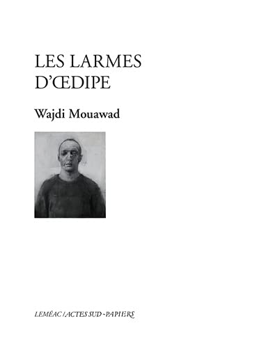 LARMES D'OEDIPE (LES): MOUAWAD WAJDI