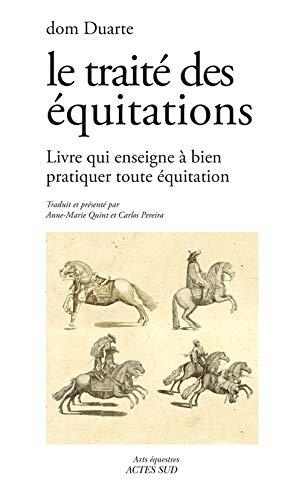 TRAITÉ DES ÉQUITATIONS (LE): DUARTE DOM