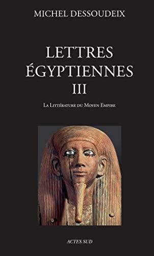 9782330060886: Lettres égyptiennes III