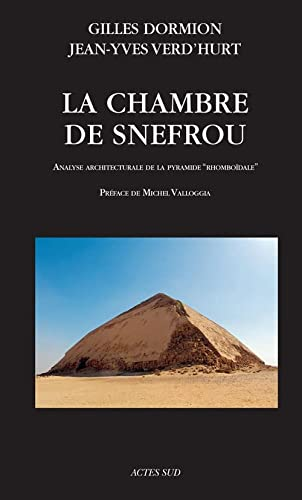 9782330060909: La chambre de Snefrou : Analyse architecturale de la pyramide