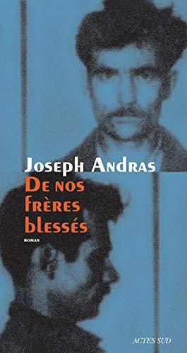 DE NOS FRÈRES BLESSÉS: ANDRAS JOSEPH