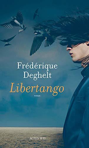 Libertango (Domaine français): Frédérique Deghelt