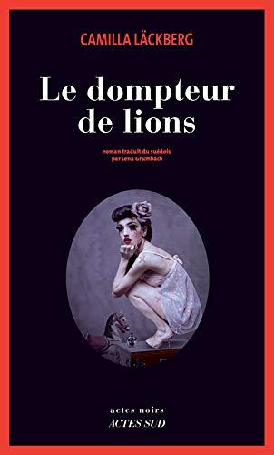 9782330064020: Le dompteur de lions (French Edition)