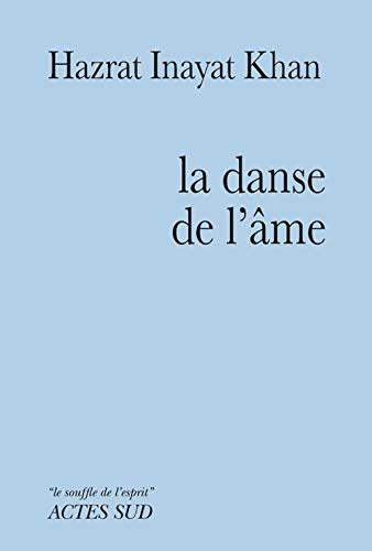 DANSE DE L AME -LA-: INAYAT KHAN HAZRAT