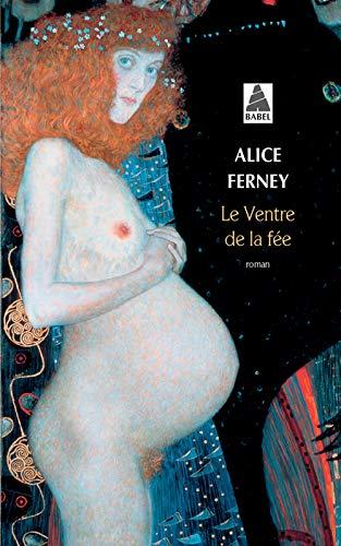 VENTRE DE LA FÉE (LE): FERNEY ALICE