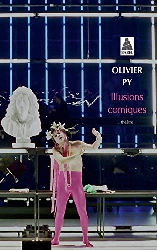 ILLUSIONS COMIQUES: PY OLIVIER