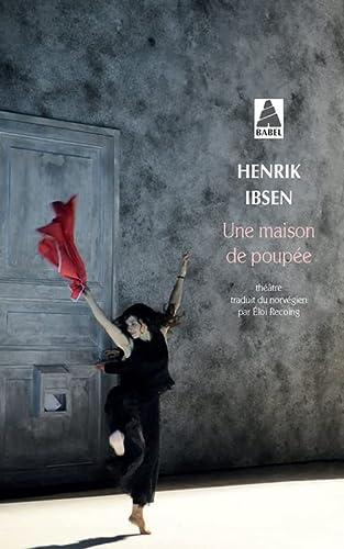 9782330065898: Une maison de poupée - Edition prescrite - Prépas scientifiques 2016-2017 (French Edition)