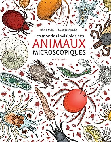 MONDES INVISIBLES DES ANIMAUX MICROSCOPI: RAJCAK LAVERDUNT
