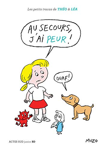 9782330066390: Les petits tracas de Théo et Léa : Au secours, j'ai peur ! (Actes Sud junior BD)