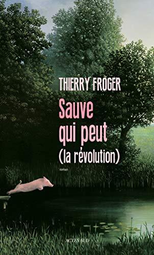 9782330066505: Sauve qui peut (la révolution)