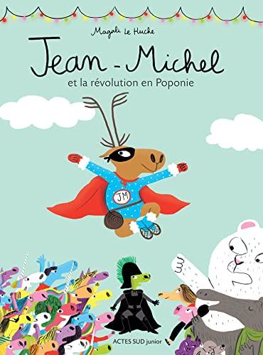 9782330069926: Jean-michel et la révolution en poponie
