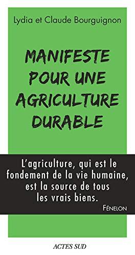 9782330075989: Manifeste pour une agriculture durable