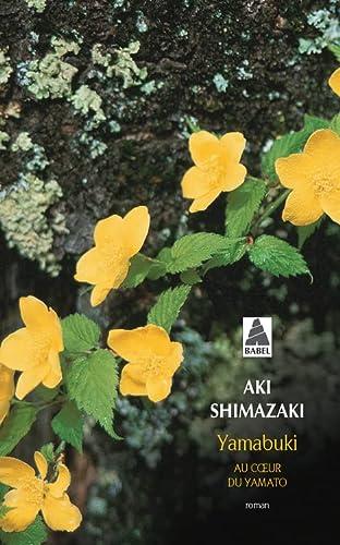 9782330077174: Yamabuki : Au coeur du Yamato