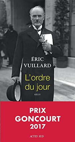 9782330078973: L'ordre du jour - Prix Goncourt 2017