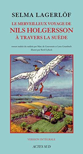 9782330115999: Le Merveilleux Voyage de Nils Holgersson à travers la Suède