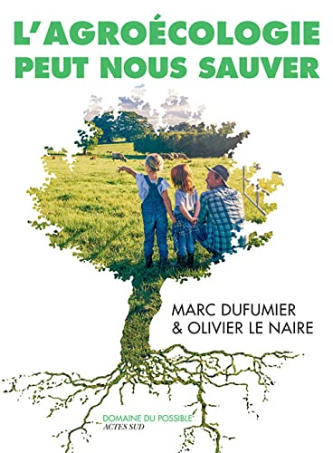 9782330119867: L'Agroécologie peut nous sauver