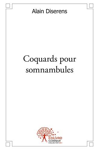 9782332472175: Coquards pour somnambules
