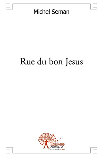 9782332497277: Rue du bon Jesus
