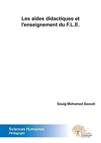 9782332508119: Les aides didactiques et l'enseignement du F.L.E.