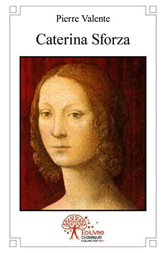 9782332509734: Caterina Sforza