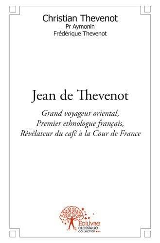 9782332511966: Jean de Thevenot
