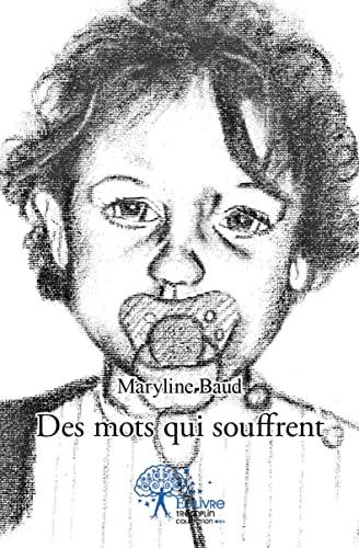 9782332514387: Des Mots Qui Souffrent