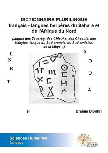 9782332516480: Dictionnaire Plurilingue Français - Langues Berberes du Sahara et de l?Afrique du Nord