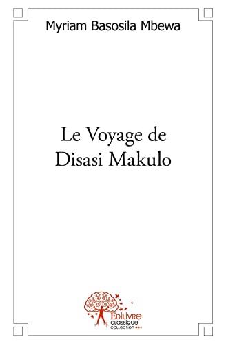 9782332538062: Le Voyage de Disasi Makulo