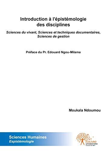 9782332538277: Introduction a l'Epistemologie des Disciplines