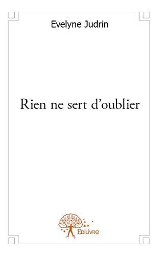 9782332568540: Rien Ne Sert d'Oublier