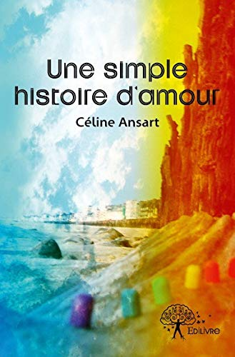9782332577849: Une Simple Histoire d'Amour