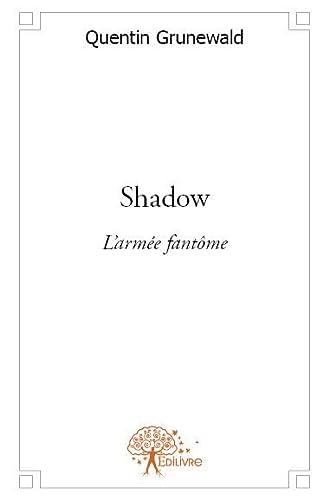 9782332591593: Shadow