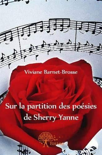 9782332592644: Sur la Partition des Poesies de Sherry Yanne