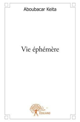 9782332593429: Vie Ephemere